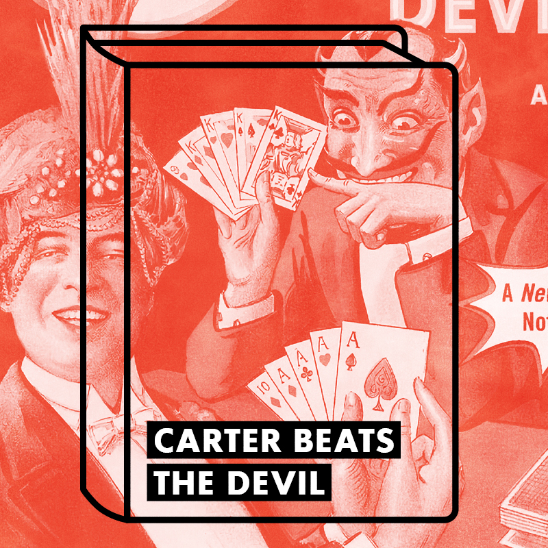 A graphic drawing of a book with title Carter the Great juxtaposed on a red washed out poster of Carter the Great playing cards with others