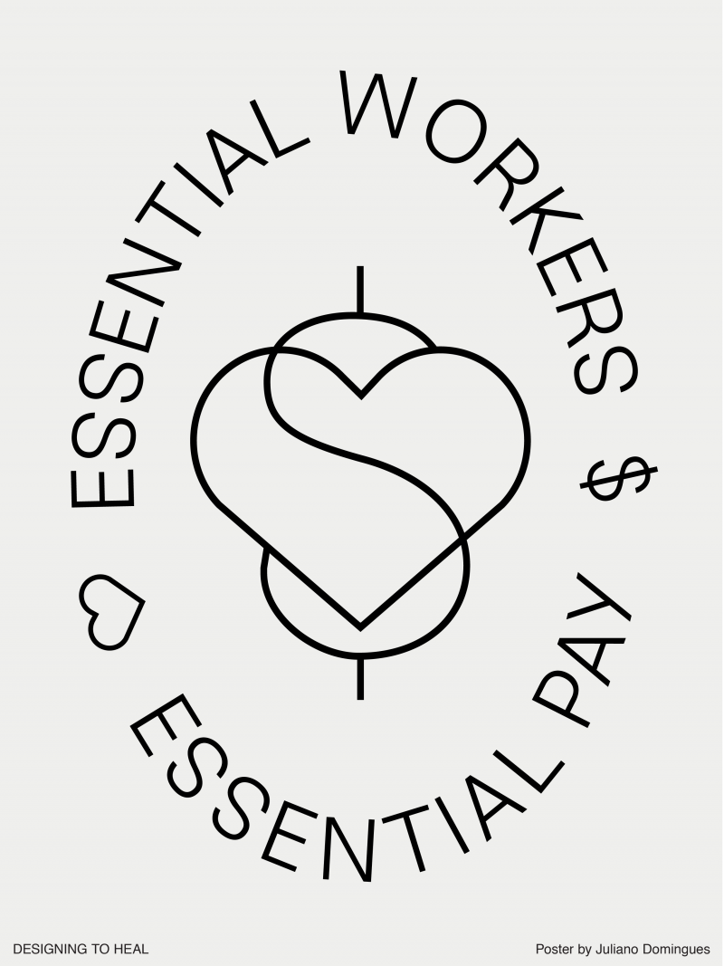 type-based poster with the text essential workers essential pay and a combined heart and dollar symbol