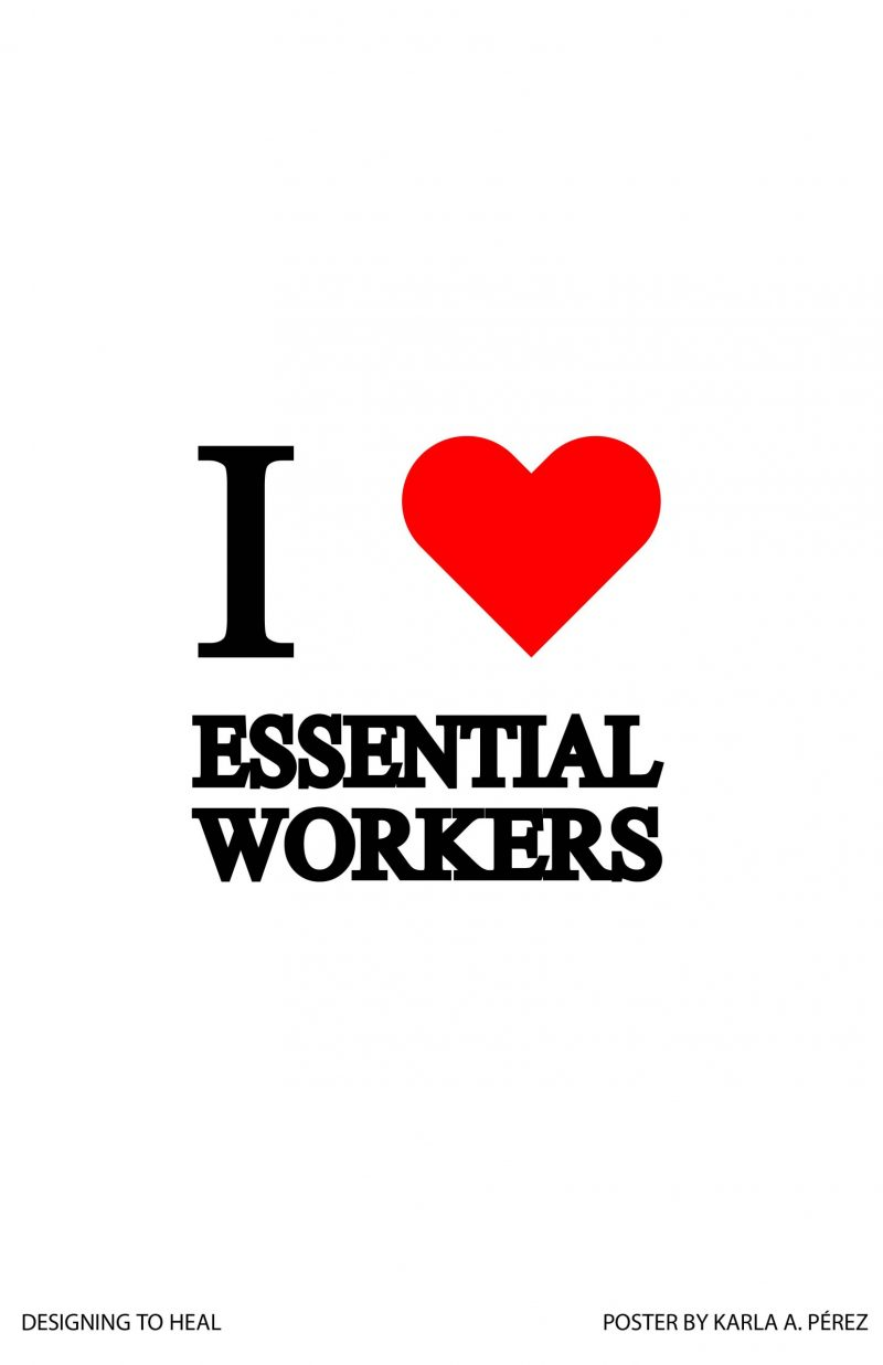type-based poster from Designing To Heal workshop that says I heart essential workers