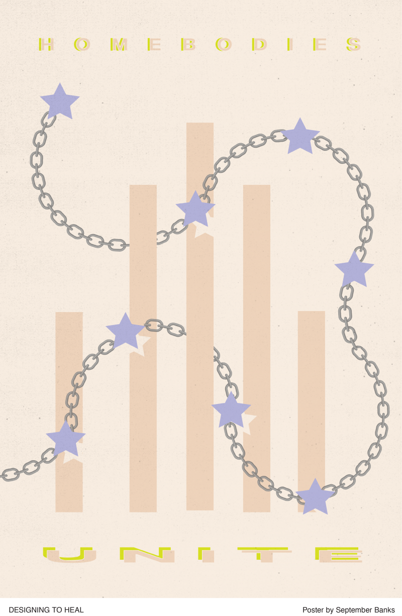 illustrational poster of a chain with stars overlapping vertical bars and the words Homebodies Unite