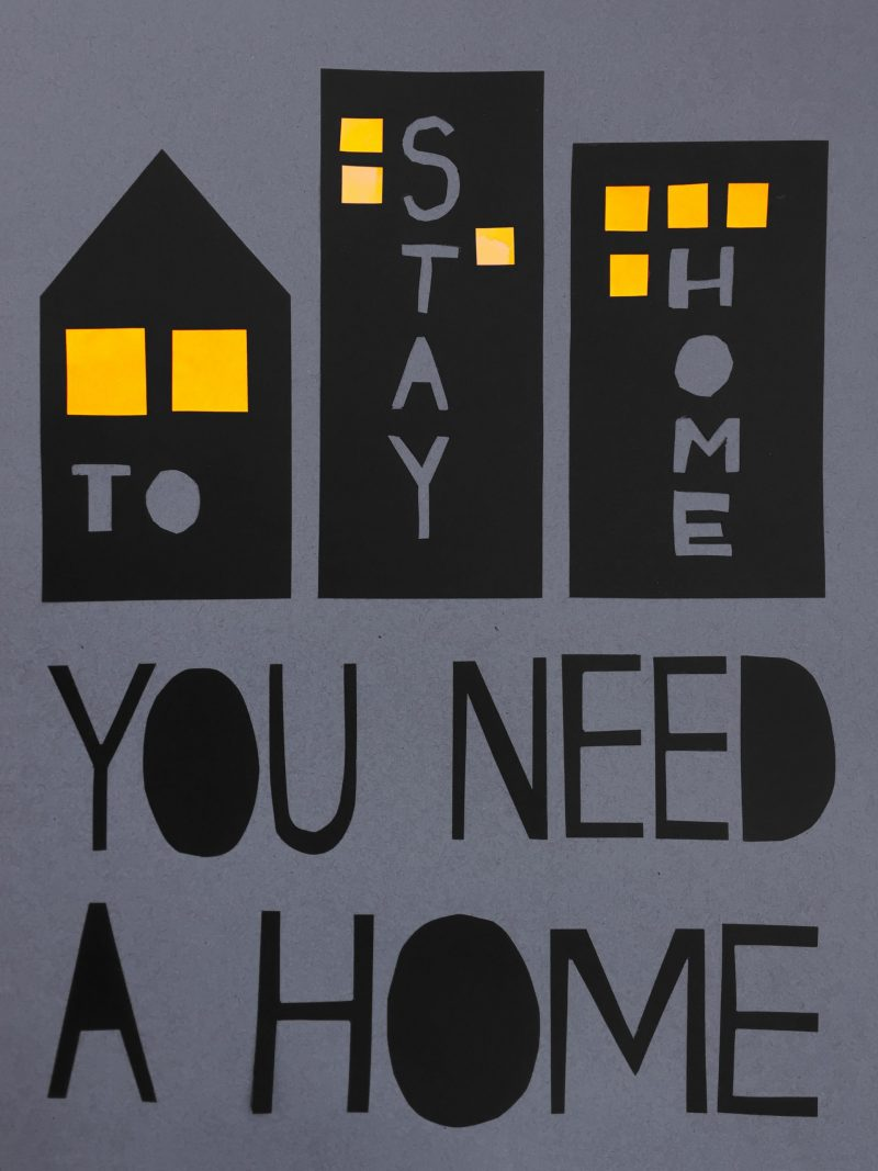type-based poster with the text to stay home you need a home inside of illustrated buildings