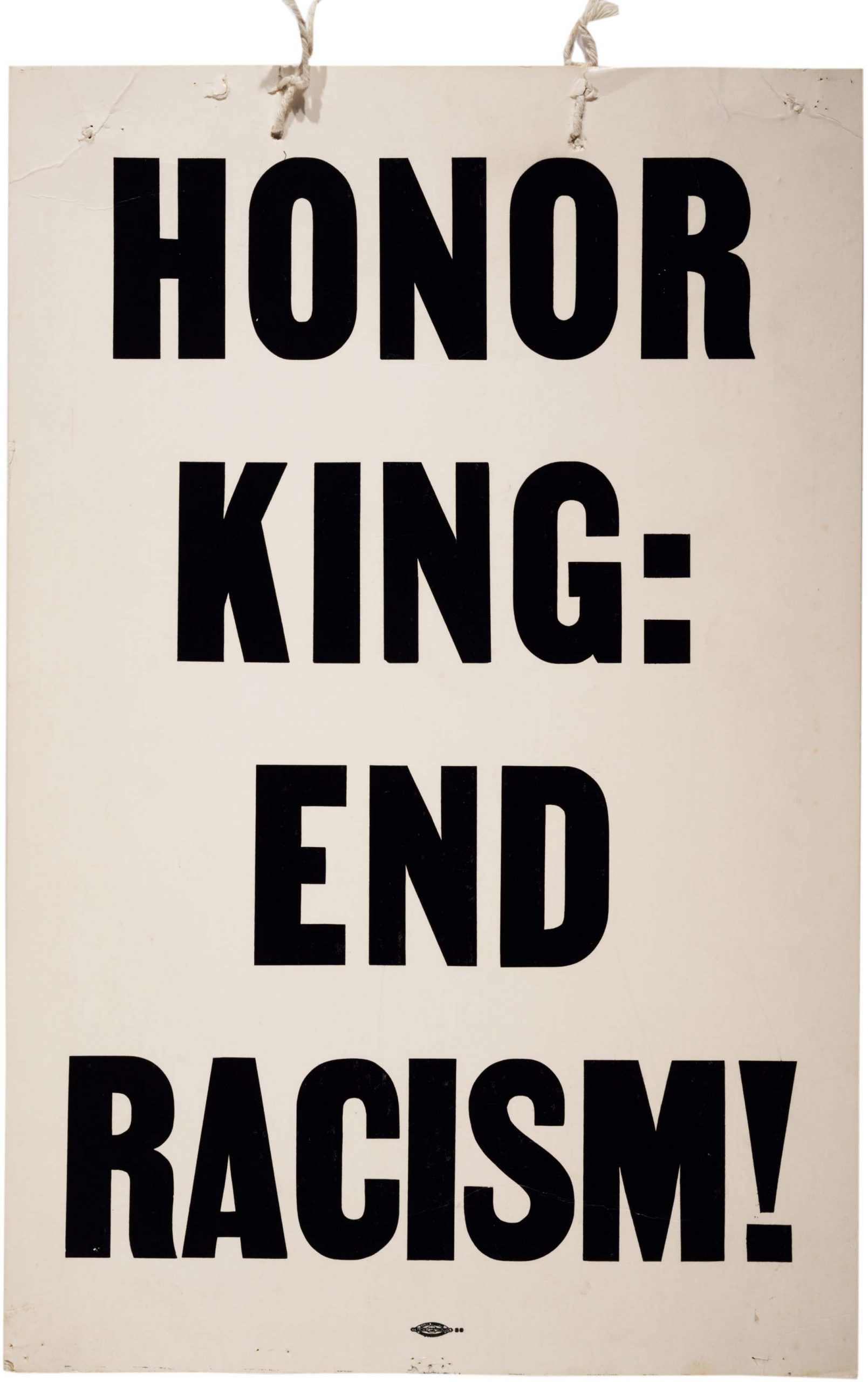 Text poster saying honor king end racism