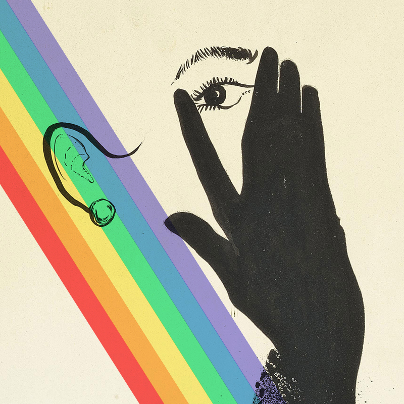 Illustrational poster of a woman covering her face with gloved hands so that only one eye is showing, and a rainbow is juxtaposed on the image.