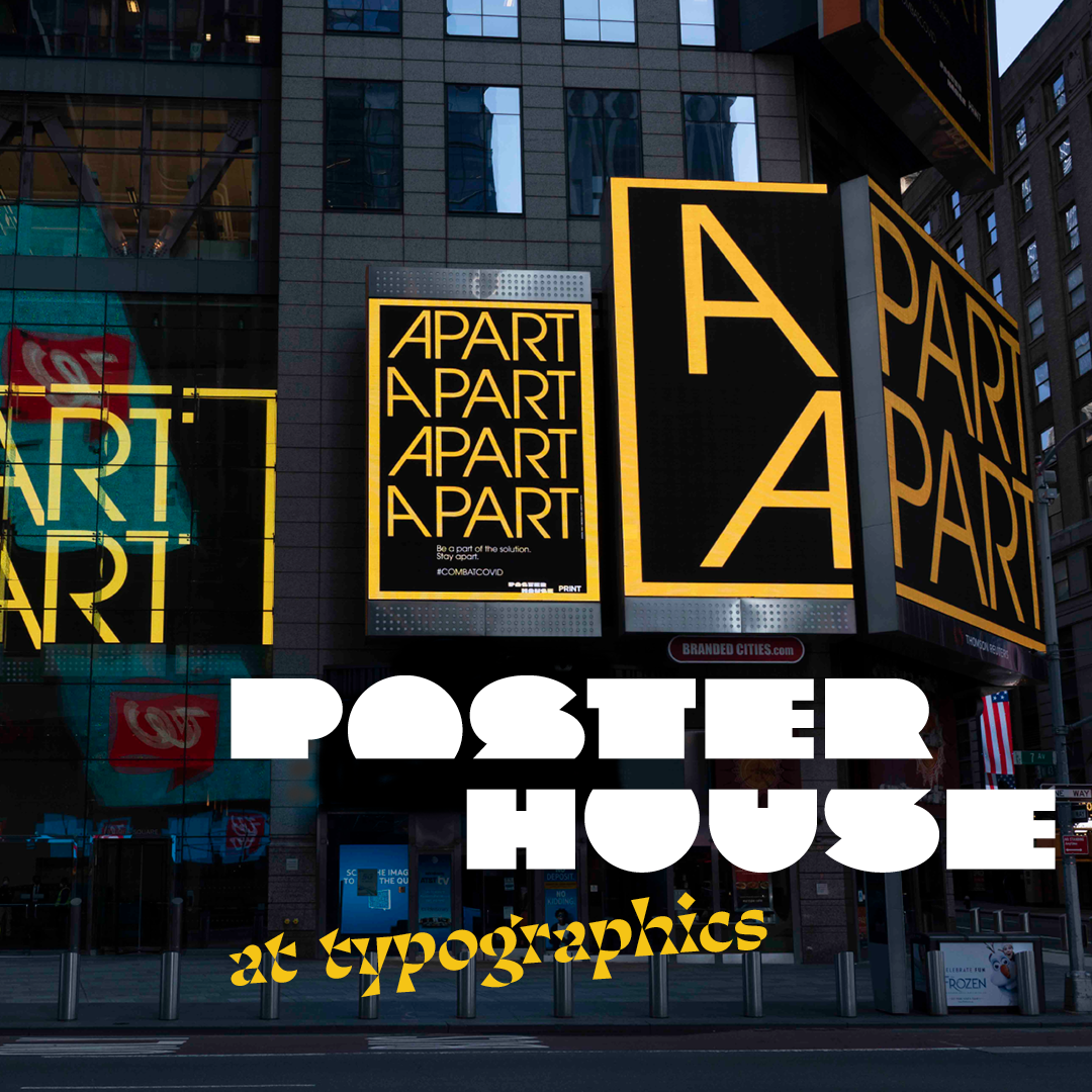 Image of a billboard installation in time square being whimsical with the word APART. Branding logo of Poster House is juxtaposed over the image.