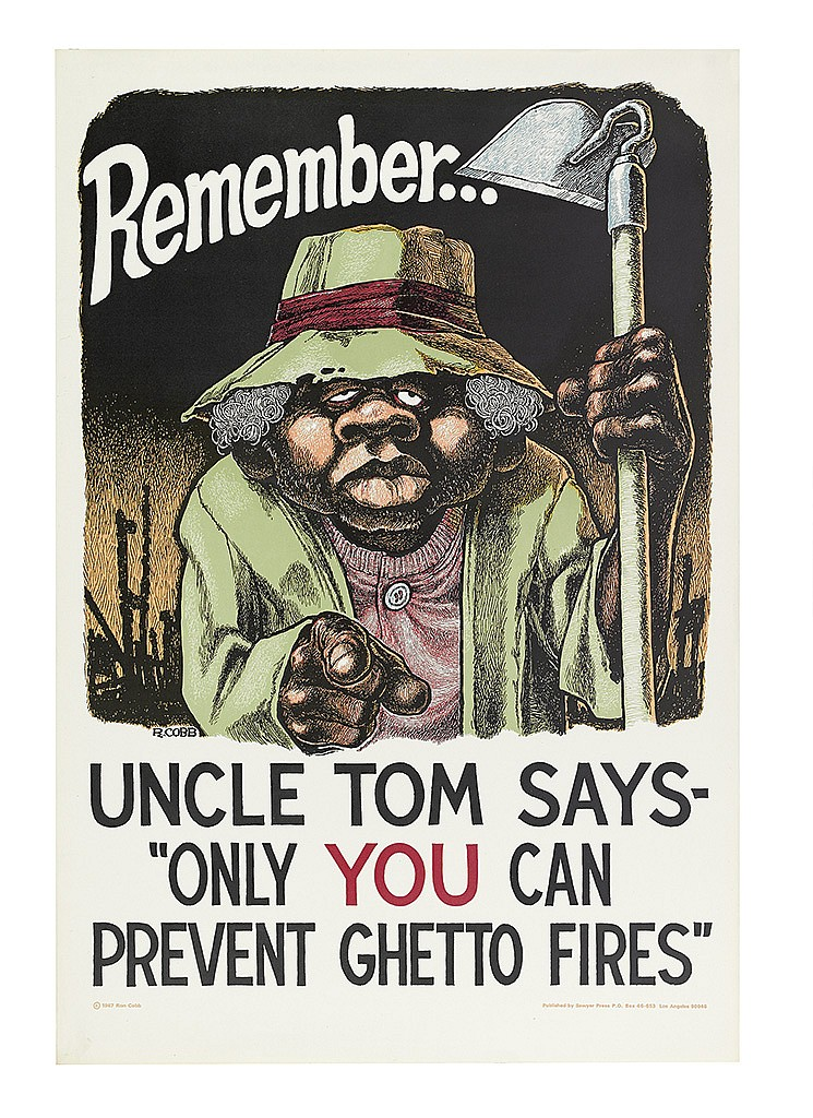 illustrational poster of a black farmer pointing at the viewer with the words remember uncle tom says only you can prevent ghetto fires
