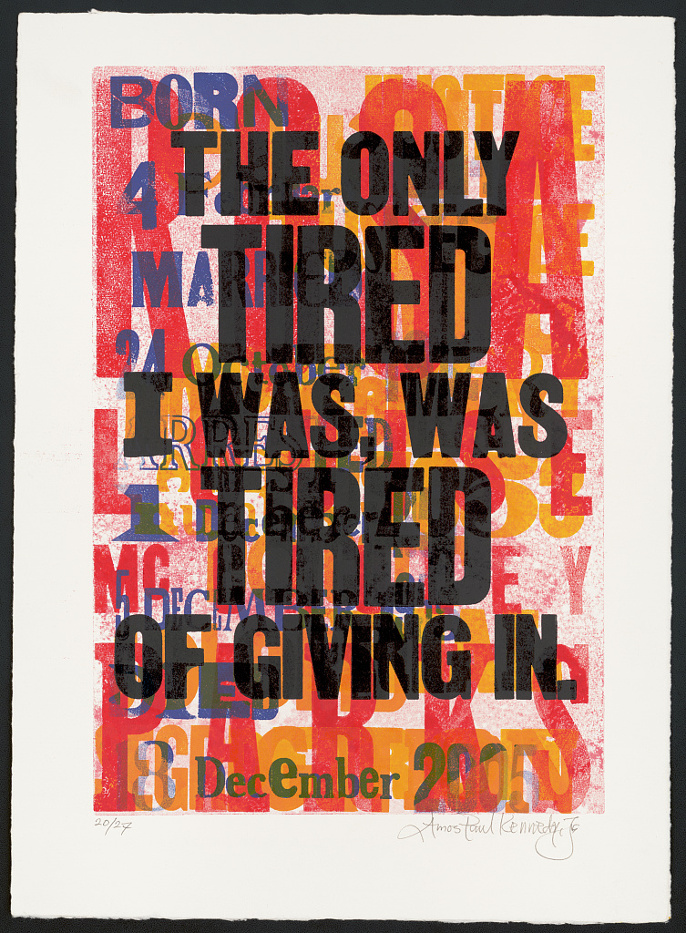 letterpress poster on a red and yellow background with black text stating the only tired i was was tired of giving in