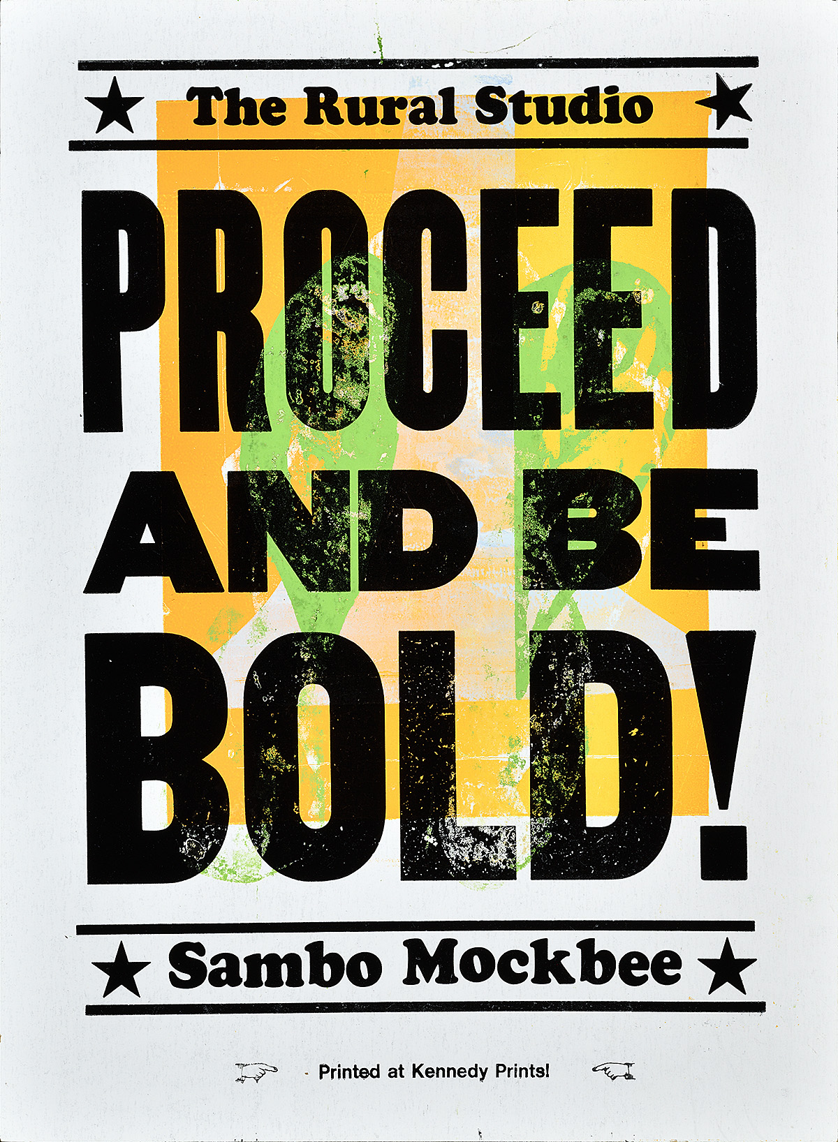 letterpress poster in orange and neon green stating proceed and be bold