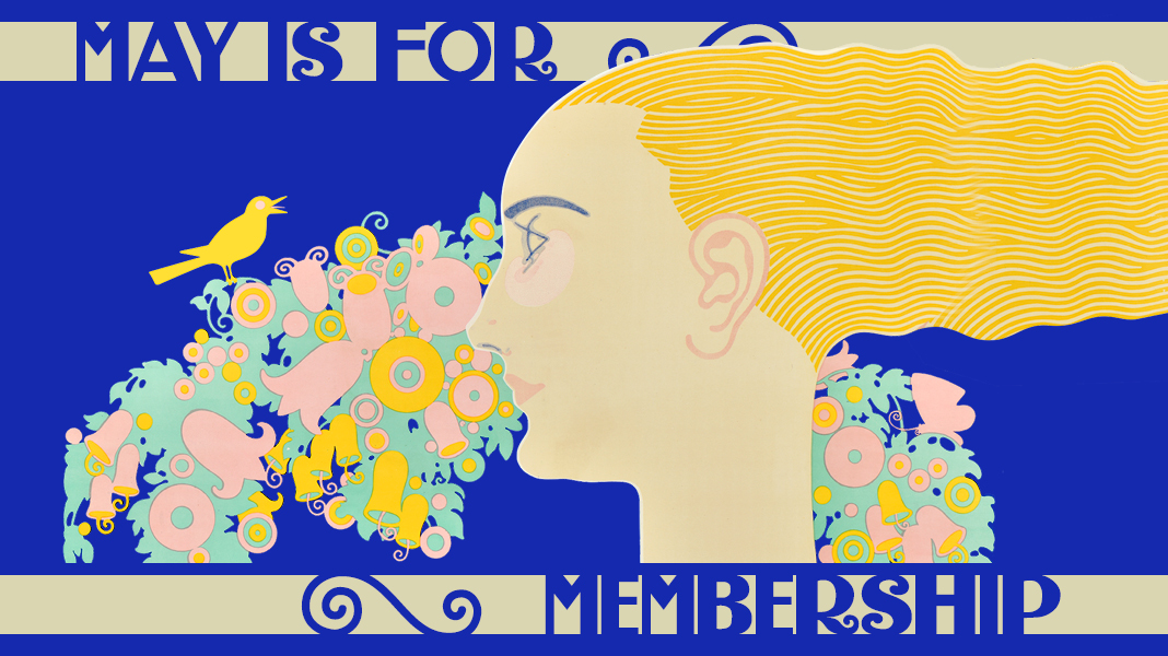 Image of one of the posters by Julius Klinger featuring a profileof a women with wavy yellow hair surrounded by floral pattern set on a navy background. Added text reads Mai is for Membership